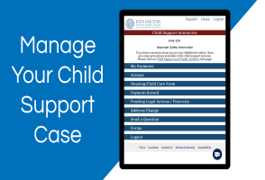 Manage Your Child Support Case