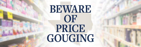 Beware of price gouging